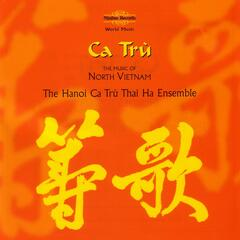 Ca Trù - The Music Of North Vietnam