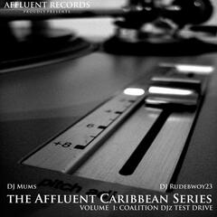 The Affluent Caribbean Series Vol1