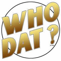 Are You A Who Dat?