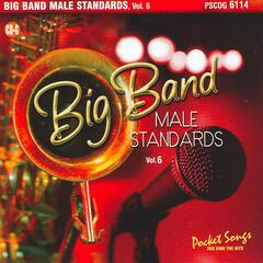 Big Band Male Standards, Vol. 6