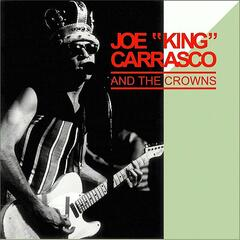 "Joe ""King"" Carrasco and The Crowns"