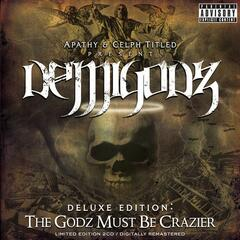 Deluxe Edition: The Godz Must Be Crazier