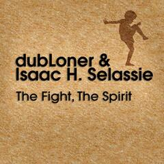 The Fight, The Spirit