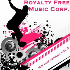 Royalty Free Music Corporation 3 -Hip Hop and Urban Vol. 2