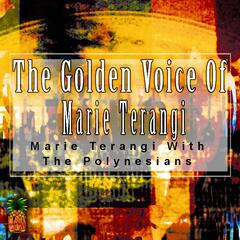 The Golden Voice Of Marie Terangi
