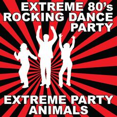 Extreme 80's Rocking Dance Party