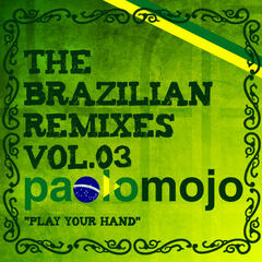 Paolo Mojo - The Brazilian Remixes vol.3