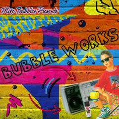 Bubble Works
