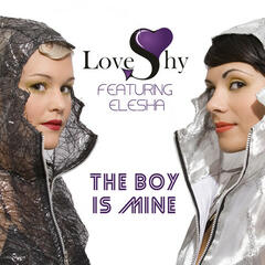 LOVESHY (Feat. Elesha) The Boy Is Mine