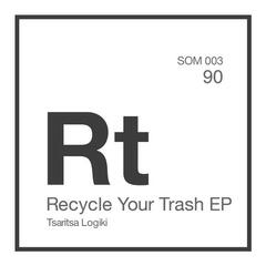 Recycle Your Trash EP