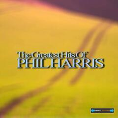 The Greatest Hits of Phil Harris