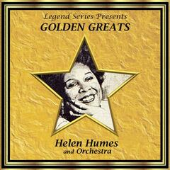 Legend Series Presents Golden Greats - Helen Humes and Her Orchestra