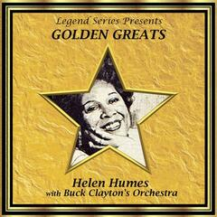 Legend Series Presents Golden Greats - Helen Humes With Buck Clayton's Orchestra