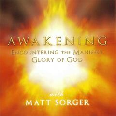 Awakening - Encountering The Manifest Glory Of God
