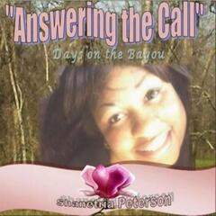 Answering The Call: Days On The Bayou
