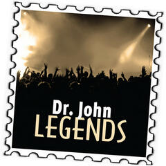 Dr. John: Legends