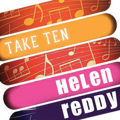 Helen Reddy: Take Ten