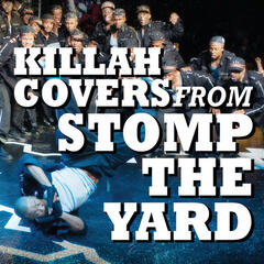 Killah Covers From Stomp The Yard