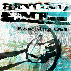Reaching Out - Single