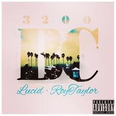 3200 B.C. (feat. Lucid, Roy Taylor & Lena Karla) - Single