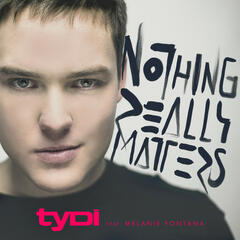 Nothing Really Matters (feat. Melanie Fontana) - Single