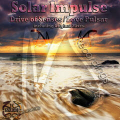 Drive of Senses / Love Pulsar
