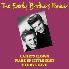 The Everly Brothers Forever