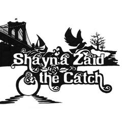 Shayna Zaid & The Catch