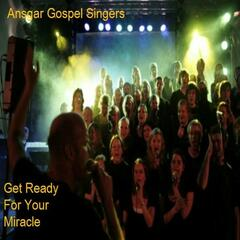 Get Ready For Your Miracle