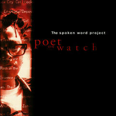 Poet On Watch:The Spoken Word Project