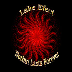 Nothin Lasts Forever