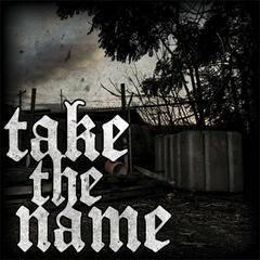 Take The Name