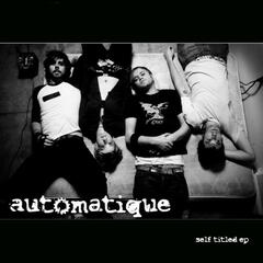 Automatique Self Titled EP