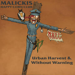 Urban Harvest, Without Warning