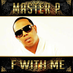 F with Me (feat. Clyde Carson, Eastwood, Howie T)