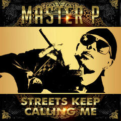 Streets Keep Calling Me (feat. Young Louie) - Single