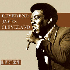 Harvest Collection: Reverend James Cleveland