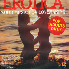 Erotica - Mood Music for Lovemaking