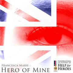 Hero of Mine (Help for Heroes Charity) - Single