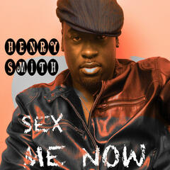SEX ME NOW (Remixes) - EP