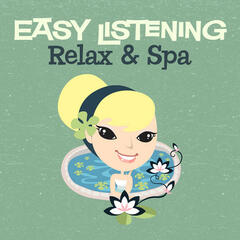 Easy Listening: Relax & Spa