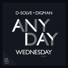D-solve and Digman - Anyday part 3 EP
