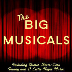 The Big Musicals