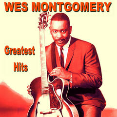 Wes Montgomery Greatest Hits