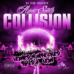 DJ Lean Presents: Collision (Leaned-N-Wrecked)
