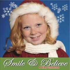 Smile and Believe: A Riley Christmas