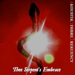 Thee Serpent's Embrace