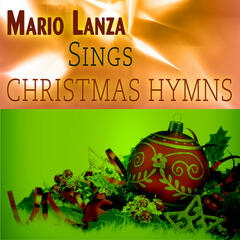 Mario Lanza Sings Christmas Hymns (Remastered)