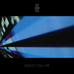 Don't Call Me - Single