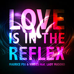 Love Is in the Reflex (feat. Lady Masoko) - EP